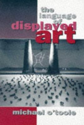 Language of Displayed Art 9780718516321