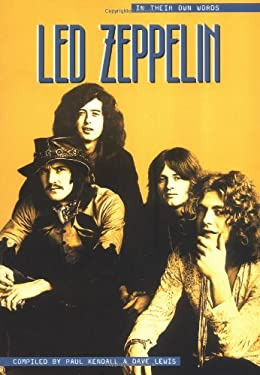 Led Zeppelin: In Their Own Words (Updated) 9780711948662
