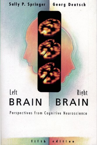 Left Brain, Right Brain: Perspectives from Cognitive Neuroscience 9780716731115