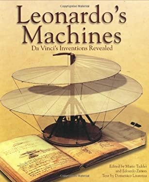 Leonardo's Machines: Da Vinci's Inventions Revealed 9780715324448