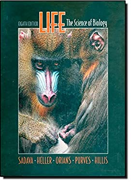 Life: The Science of Biology - 8th Edition