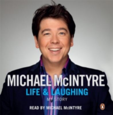 Life and Laughing: My Story 9780718157074