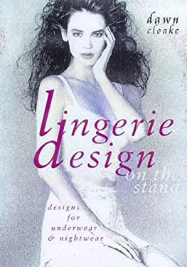 Lingerie Design on the Stand: Designs for Underwear & Nightwear