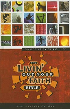 Livin' Out Your Faith Bible-NCV 9780718016432