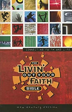 Livin' Out Your Faith Bible-NCV 9780718016449