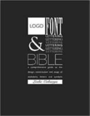 Logo, Font and Lettering Bible 9780715316993