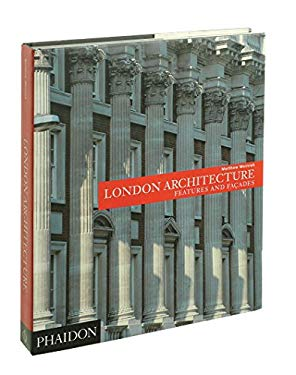 London Architecture: Features and Facades 9780714828909