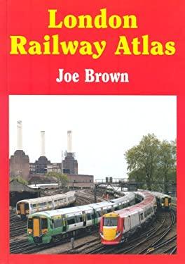 London Railway Atlas