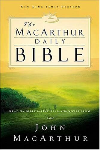MacArthur Daily Bible-NKJV: Read Through the Bible in One Year, with Notes from John MacArthur 9780718006396