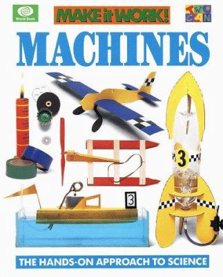 Machines: The Hands-On Approach to Science 9780716647072