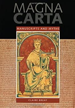 Magna Carta: Manuscripts and Myths