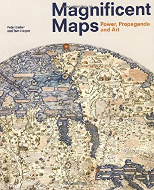 Magnificent Maps: Power, Propaganda and Art 9780712350938