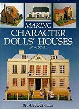 Making Character Dolls' Houses in 1/12 Scale 9780715302002