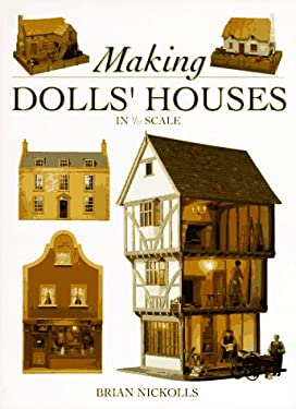 Making Dolls' Houses in 1/12 Scale 9780715304808