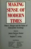 Making Sense of Modern Times