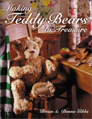Making Teddy Bears to Treasure 9780715311295
