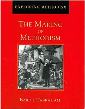 Making of Methodism 9780716204992