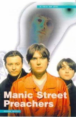 Manic Street Preachers: In Their Own Words 9780711969063