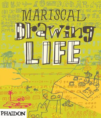 Mariscal Drawing Life 9780714857572