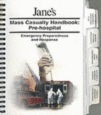 Mass Casualty Handbook - Pre-Hospital 9780710625915