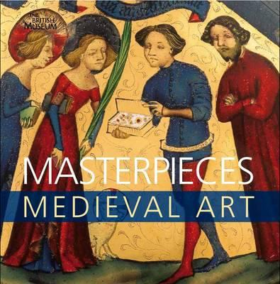 Masterpieces of Medieval Art 9780714128139