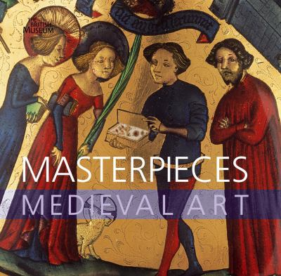 Masterpieces of Medieval Art 9780714128153