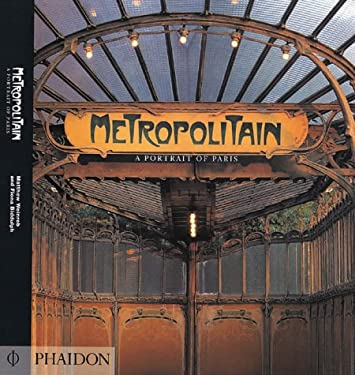 Metropolitain: A Portrait of Paris 9780714831565