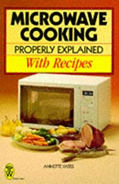 Microwave Cooking Properly Explained 9780716020141