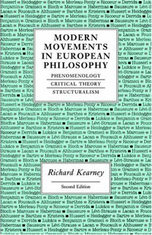 Modern Movements in European Philosophy: Phenomenology, Critical Theory, Structuralism 9780719042485