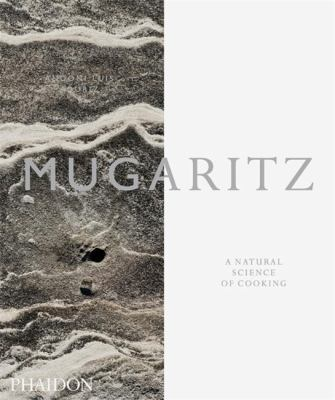 Mugaritz: A Natural Science of Cooking 9780714863634