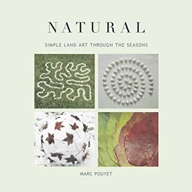 Natural: Simple Land Art Through the Seasons 9780711229945