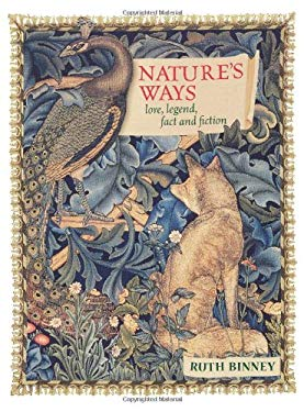 Nature's Ways: Lore, Legend, Fact and Fiction 9780715324172