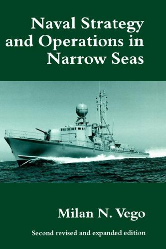 Naval Strategy and Operations in Narrow Seas 9780714644257