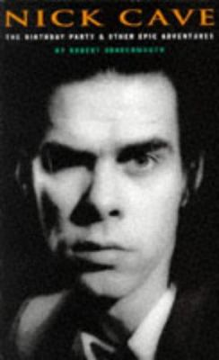Nick Cave: Birthday Party 9780711956018