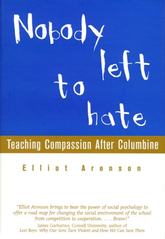 Nobody Left to Hate: Teaching Compassion After Columbine 9780716741329
