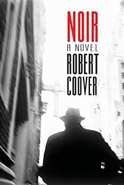 Noir: A Novel 9780715639078