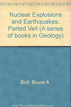 Nuclear Explosions and Earthquakes: The Parted Veil