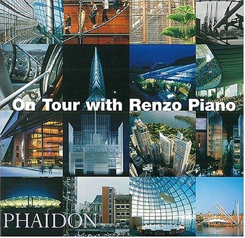 On Tour with Renzo Piano 9780714843414
