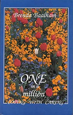 One in a Million: Coping with Caring 9780718828233