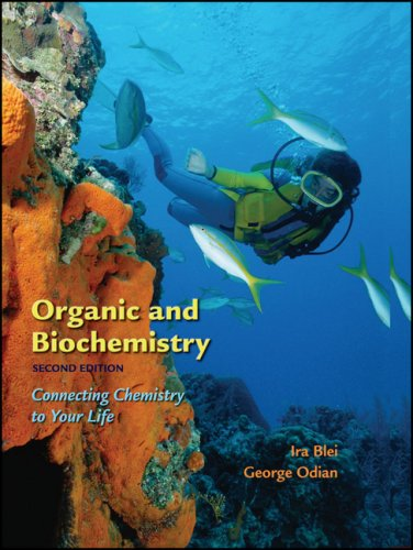 Organic and Biochemistry: Connecting Chemistry to Your Life 9780716770725