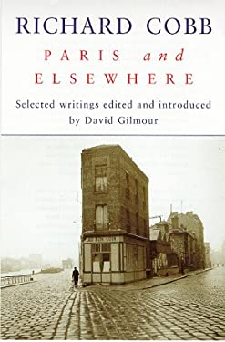 Paris & Elsewhere: Selected Writings 9780719554629
