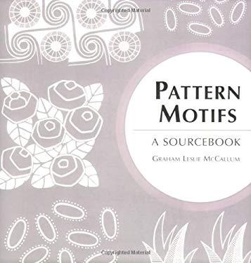Pattern Motifs: A Sourcebook 9780713490237