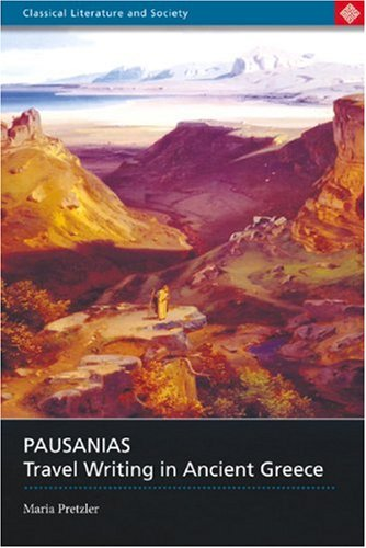 Pausanias: Travel Writing in Ancient Greece 9780715634967