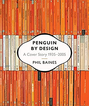 Penguin by Design: A Cover Story 1935-2005 9780713998399