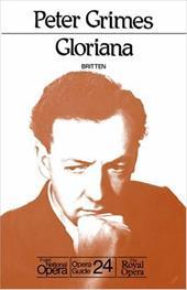 Peter Grimes/Gloriana: English National Opera Guide 24