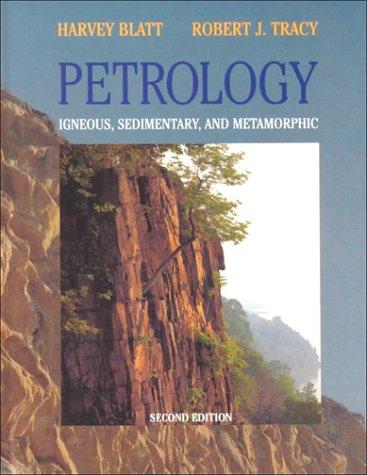 Petrology 2e: Igneous, Sedimentary, and Metamorphic