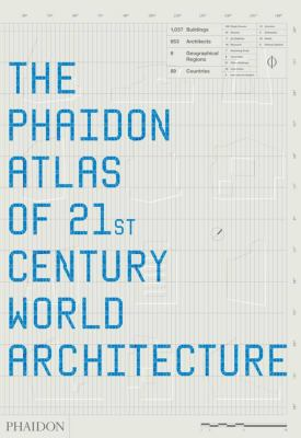 Phaidon Atlas of 21st Century World Architecture 9780714848747