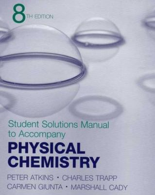 Physical Chemistry Student Solutions Manual 9780716762065