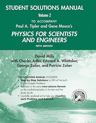 Physics for Scientists and Engineers Student Solutions Manual, Volume 2 9780716783343