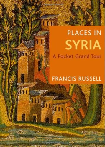 Places in Syria: A Pocket Grand Tour 9780711231665